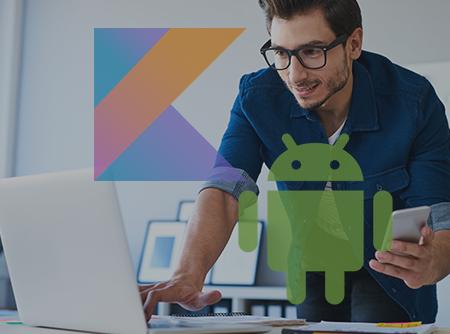 Android & Kotlin : Les Fondamentaux - Plus de 8h de cours sur Android et Kotlin pour débutant |